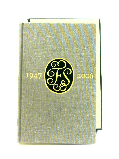 Folio 60: A Bibliography of the Folio Society 1947-2006 by Anon