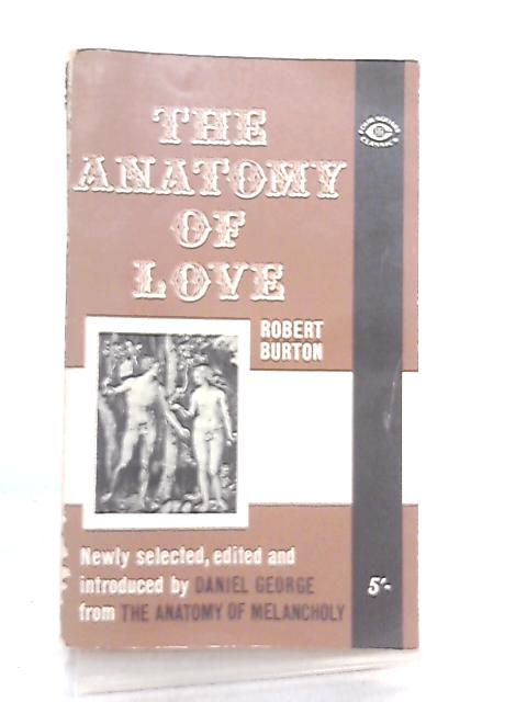 The Anatomy of Love (Four Square classics) By Robert Burton