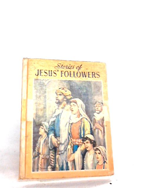 Stories of Jesus' Followers by Gray, Ruth S.