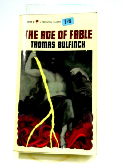 Age Of Fable by Thomas Bulfinch