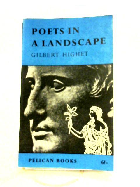 Poets In A Landscape by Gilbert Highet