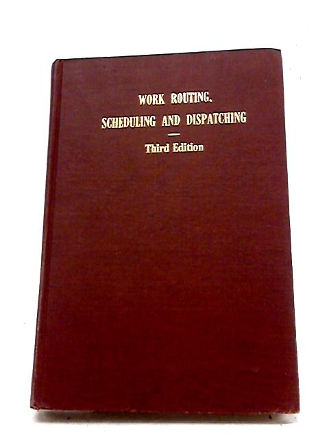 Work Routing, Scheduling And Dispatching In Production By Younger & Geschelin