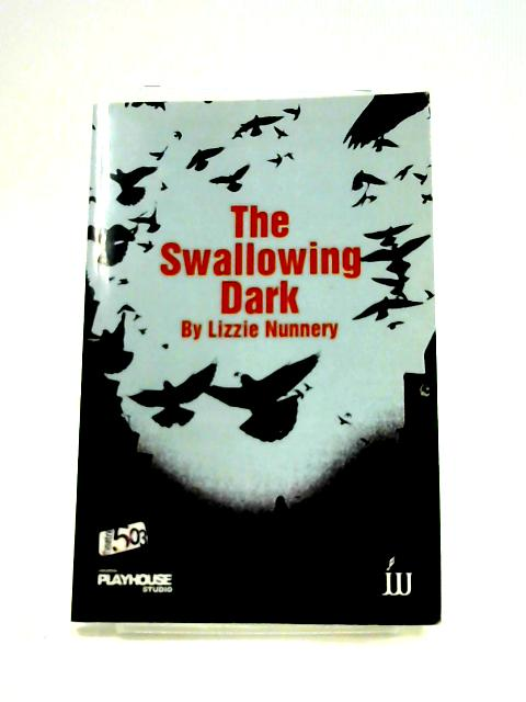 The Swallowing Dark by Lizzie Nunnery