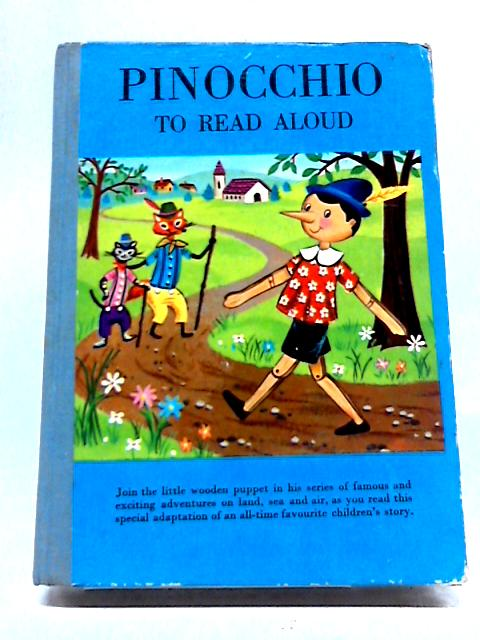 Pinocchio To Read Aloud By Adapted By Oscar Weigle