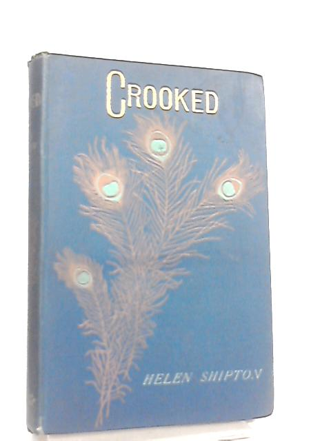 Crooked by Helen Shipton
