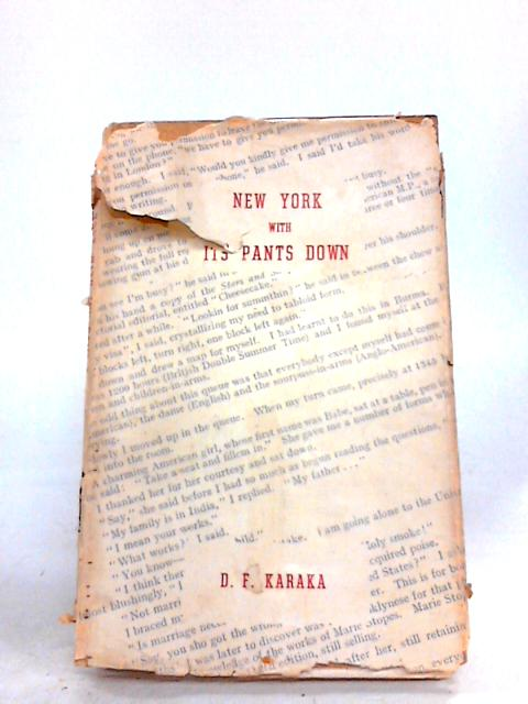 New York With Its Pants Down. by Karaka, D F.