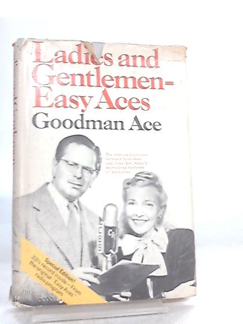 Ladies and Gentlemen-Easy Aces by Ace Goodman