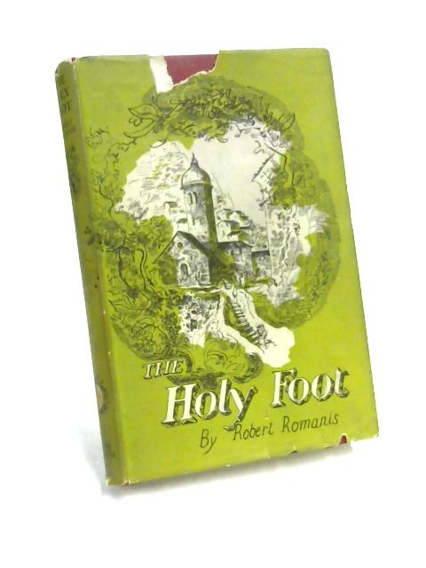 The Holy Foot by Robert Romanis