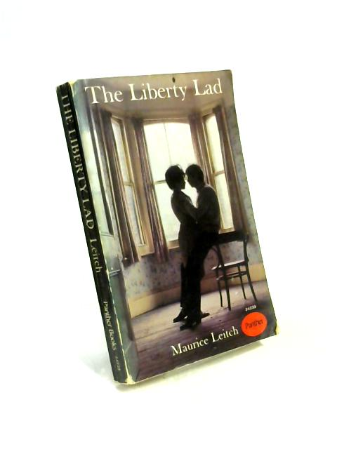 The Liberty Lad by Maurice Leitch
