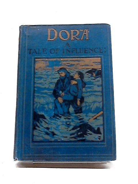 Dora: A Tale of Influence by Anon