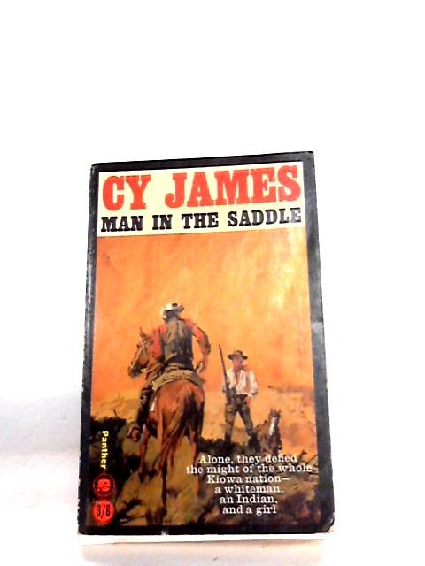 Man in the Saddle By C Y James