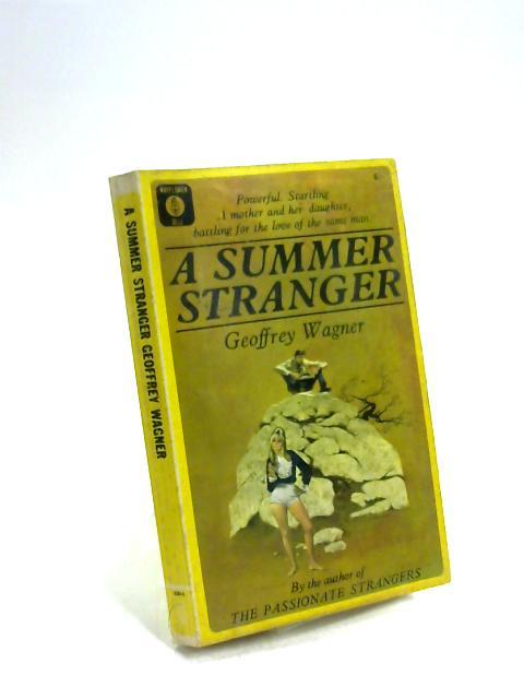 A Summer Stranger by Geoffrey Wagner