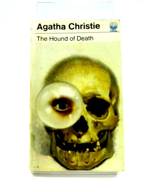 The Hound of Death and Other Stories By Agatha Christie