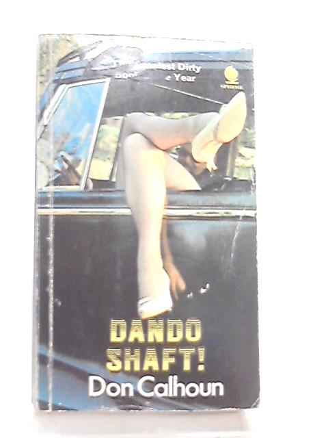 Dando Shaft! by Don Calhoun