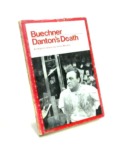 Danton's Death By J. Maxwell