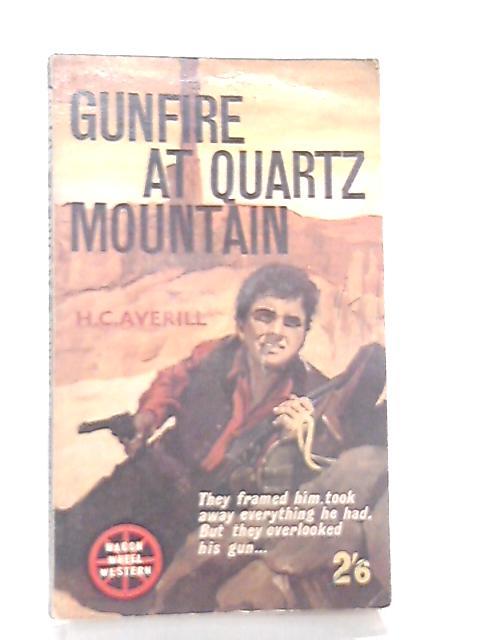 Gunfire at Quartz Mountain By H. C. Averill