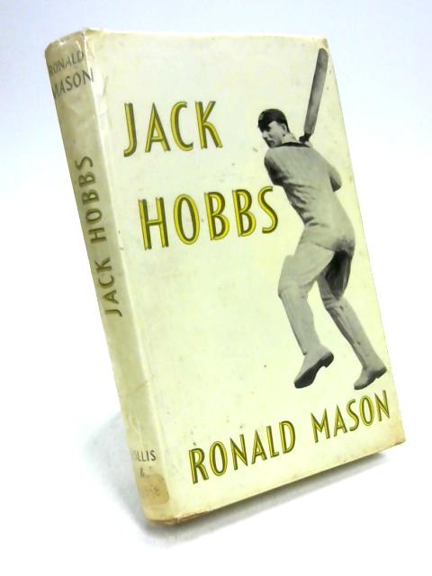 Jack Hobbs By Ronald Mason