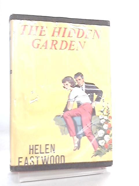 The Hidden Garden By Helen Eastwood