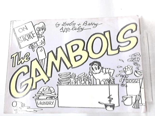 The Gambols, No 19 By Bob and Barry Appleby