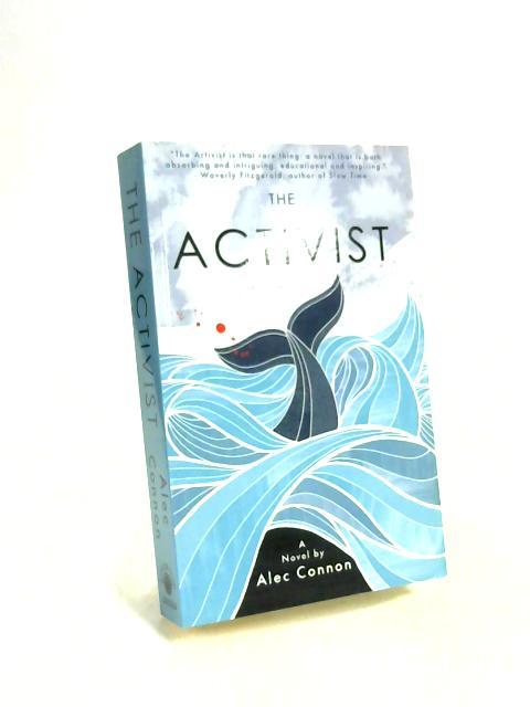 The Activist By Alec Connon