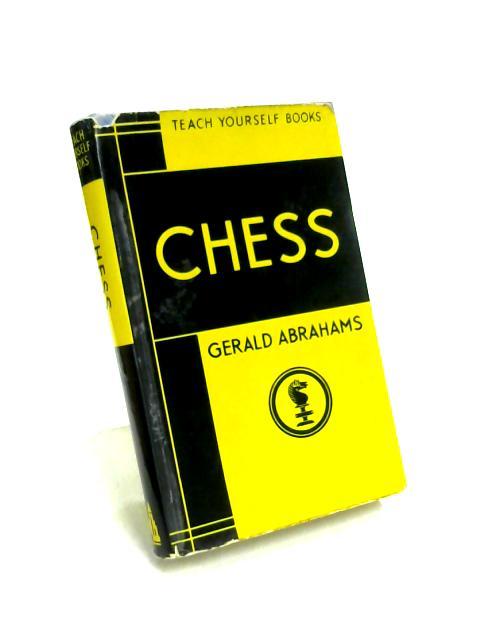 Teach Yourself Chess By Gerald Abrahama