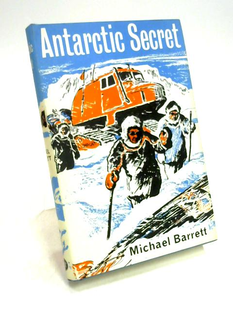 Antarctic Secret by Michael Barrett