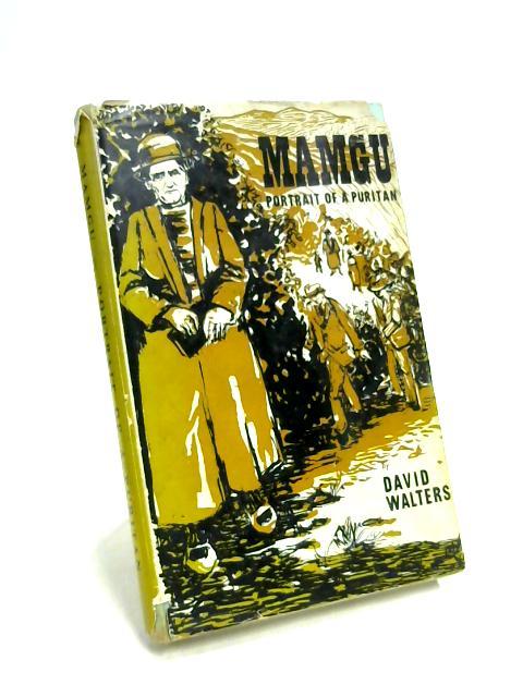 Mamgu: Portrait of a Puritan by David Walters