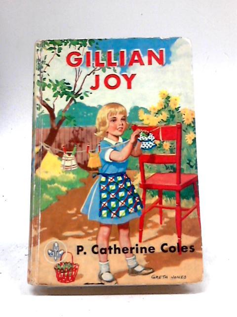 Gillian Joy (Acorn books-no.8) by P. Catherine Coles