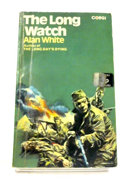 The Long Watch by Alan White