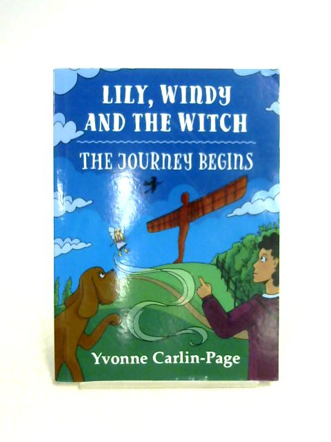 Lily Windy and the Witch By Yvonne Carlin-Page