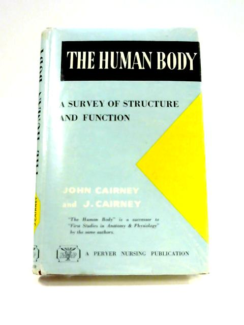 The Human Body By John Cairney