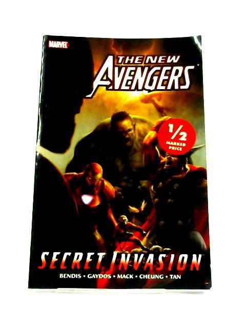 New Avengers: Secret Invasion Book 1 by Brian Michael Bendis