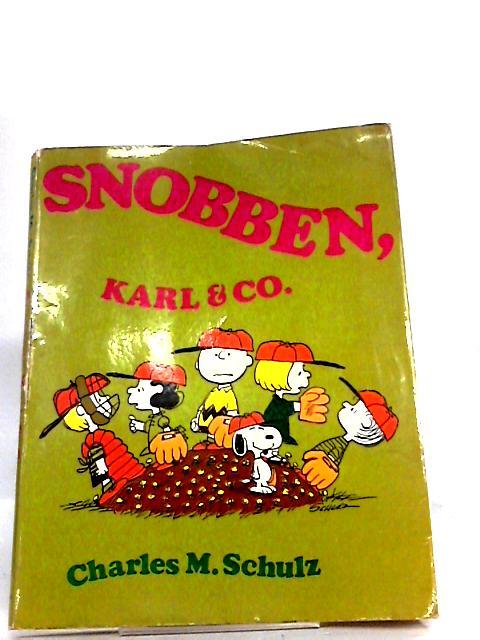Snobben Karl & Co. - Swedish by Charles M. Schulz