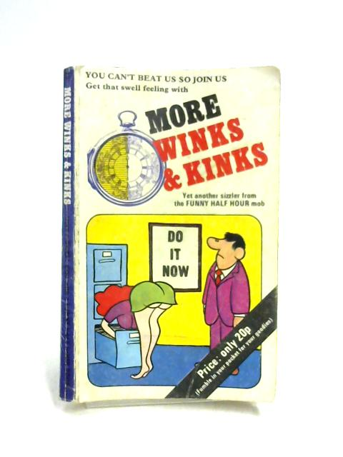 More Winks & Kinks By J.D. Sheffield