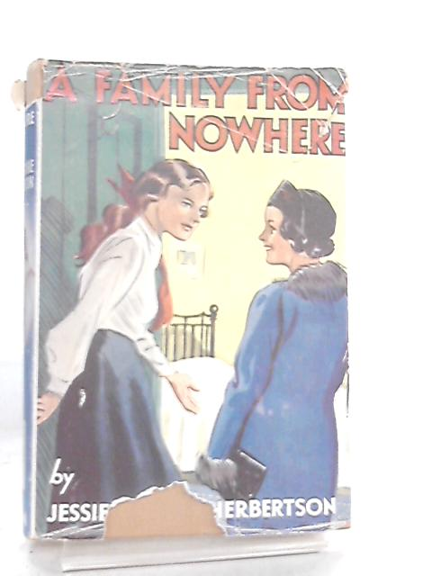 A Family From Nowhere By Jessie Leckie Herbertson