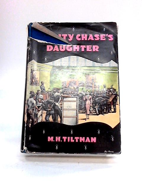 Quality Chase's Daughter. By M.H. Tiltman
