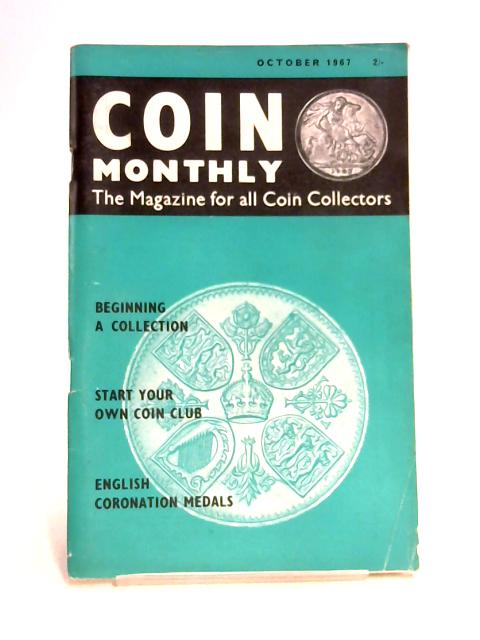 Coin Monthly October 1967 By Williams & Linton