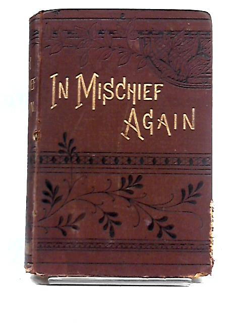 In Mischief Again by Silke