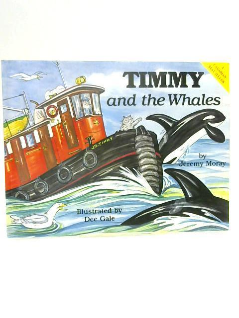 Timmy and the Whales by Jeremy Moray