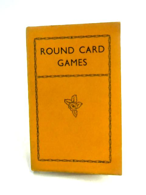 Round Card Games by Clifford Montrose