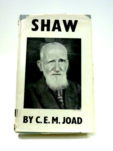 Shaw by C.E.M. Joad