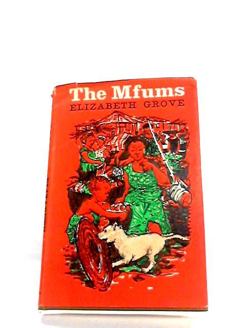The Mfums by Elizabeth Grove