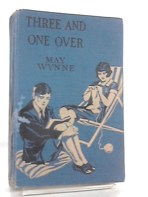 Three and One Over by May Wynne