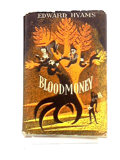 Blood Money by Edward Solomon Hyams