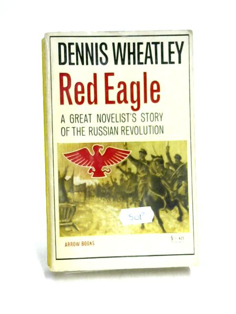Red Eagle: Clem Vorochilov by Dennis Wheatley