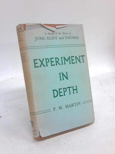 Experiment in Depth by P. W. Martin