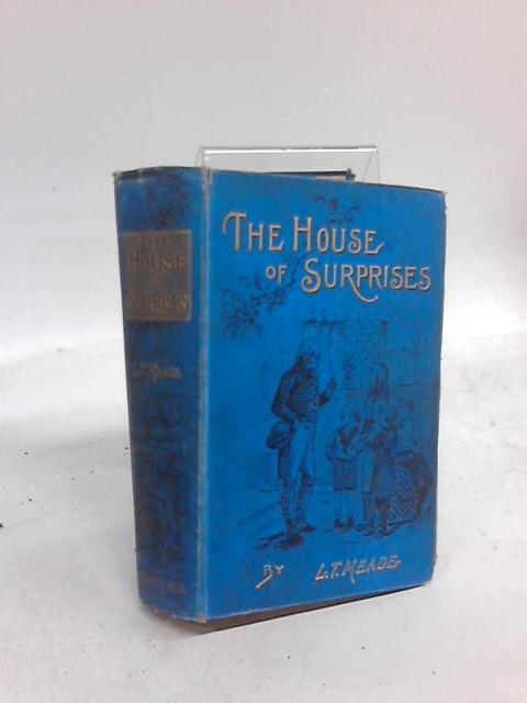 The House of Surprises By L. T. Meade