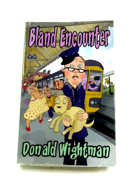 Bland Encounter by Donald Wightman