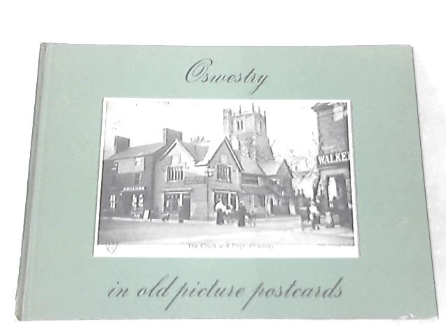 Oswestry in Old Picture Postcards by B. Bennett