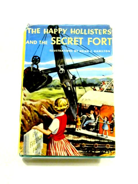 The Happy Holliters and the Secret Fort by Jerry West